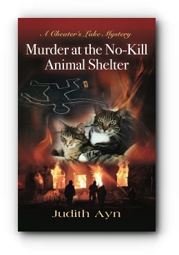 MURDER AT THE NO-KILL ANIMAL SHELTER by Judith Ayn