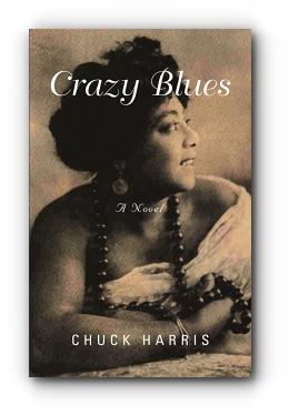 Crazy Blues by Chuck Harris
