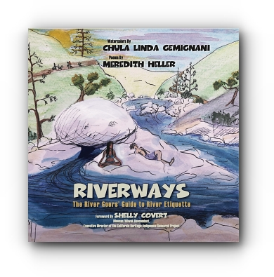 RiverWays: The River Goers' Guide to River Etiquette by Chula Linda Gemignani and Meredith Heller