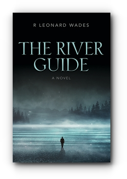 The River Guide by R Leonard Wades