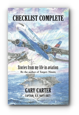 CHECKLIST COMPLETE: Stories from my life in aviation by Gary Carter