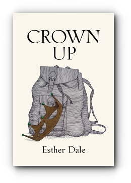 Crown Up by Esther Dale