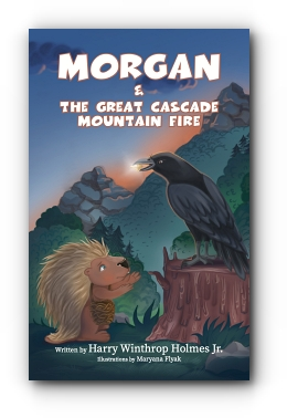 Morgan And The Great Cascade Mountain Fire by Harry Winthrop Holmes Jr.