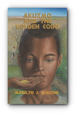 AKUZMO AND THE GOLDEN COINS by Marilyn J. Malone