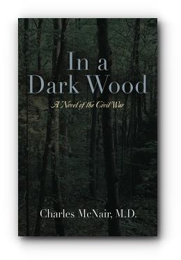 In a Dark Wood by Charles McNair M.D.