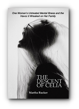 The Descent of Celia by Martha Rucker