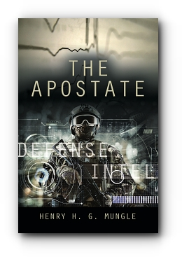 The Apostate by Henry H. G. Mungle