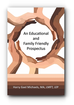 AN EDUCATIONAL AND FAMILY FRIENDLY PROSPECTUS by Harry Gael Michaels