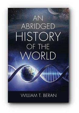 An Abridged History of the World by William T. Beran