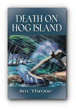 DEATH on HOG ISLAND by Jim Throne