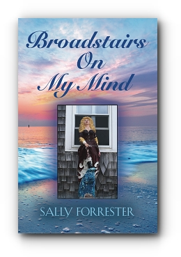 Broadstairs On My Mind by Sally Forrester