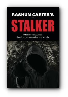 Rashun Carter's Stalker by Rashun Carter