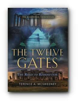 The Twelve Gates: The Road to Redemption by Terence A. McSweeney