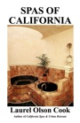 Spas of California by Laurel Cook
