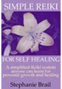 Simple Reiki for Self Healing by Stephanie Brail