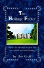 The Heritage Factor by Jim Croft