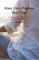 Many False Prophets Shall Rise by Al Perrin
