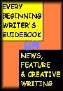 Every Beginning Writer's Guidebook on News, Feature and Creative Writing by shery ma belle arrieta