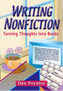 Writing Nonfiction: Turning Thoughts into Books by Dan Poynter