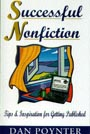 Successful Nonfiction: Tips & Inspiration for Getting Published by Dan Poynter
