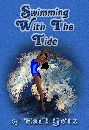 Swimming With the Tide by Earl Getz