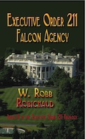 Executive Order 211 Falcon Agency by W. Robb Robichaud
