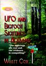 UFO and Bigfoot Sightings In Alabama by Wyatt Cox