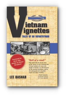 Vietnam Vignettes - Tales of an Infantryman by Lee Basnar