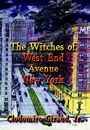 The Witches of West End Avenue, New York by Clodomiro Giraud Jr.