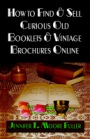 How to Find & Sell Curious Old Booklets & Vintage Brochures Online by Jennifer T. Moore Fuller