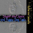 Sugar and Spice and Puppy Dog Tails: Growing Up Intersexed by Katherine Connella