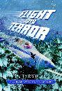Flight Into Terror by R.T. Byrum