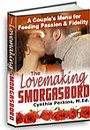The Lovemaking Smorgasbord - A Couple's Menu for Feeding Passion & Fidelity by Cynthia Perkins, M.Ed.
