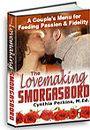 The Lovemaking Smorgasbord - A Couple's Menu for Feeding Passion & Fidelity by Cynthia Perkins, M.Ed.