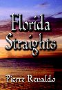 Florida Straights by Pierre Renaldo