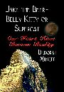 JAKE the Beer-Belly Kitty or SUPERCAT: Our Fears Have Become Reality by Deborah Midkiff