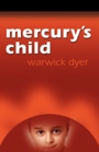 Mercury's Child - Behaviour Change System cover