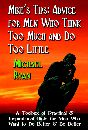 Mike's Tips: Advice for Men Who Think Too Much and Do Too Little by Michael Ryan