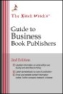The Nitch Witch's Guide to Business Book Publishers, 2nd edition by Mary Ellen Waszak