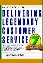 Delivering Legendary Customer Service by Richard S. Gallagher