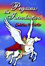 Pegasus: the Introduction by Christine A. Distler