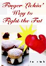 Finger Lickin' Way to Fight the Fat by Donna A. Smith