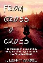 From Cross To Cross: The musings of a Jewish boy riding his motorcycle through the Christian world by lenny mandel
