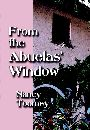 From the Abuelas' Window by Nancy Toomey