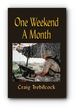 One Weekend A Month by Craig Trebilcock