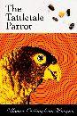 Tattletale Parrot by Ellorine Cottingham Morgan