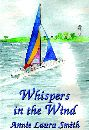 Whispers in the Wind by Annie Laura Smith