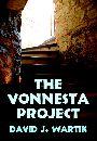 The Vonnesta Project by David Wartik