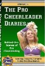 The Pro Cheerleader Diaries: Essays from Behind-the-Scenes of Pro Cheerleading by Darnell Spirit Productions