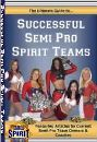 The Ultimate Guide to Successful Semi Pro Spirit Teams by Darnell Spirit Productions